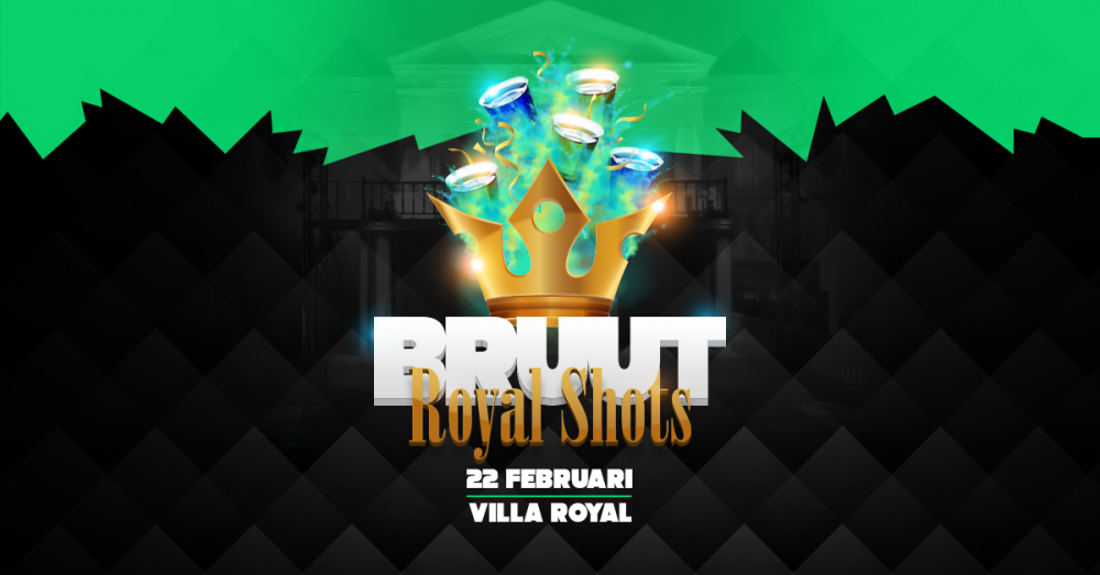 BRUUT - Royal Shots