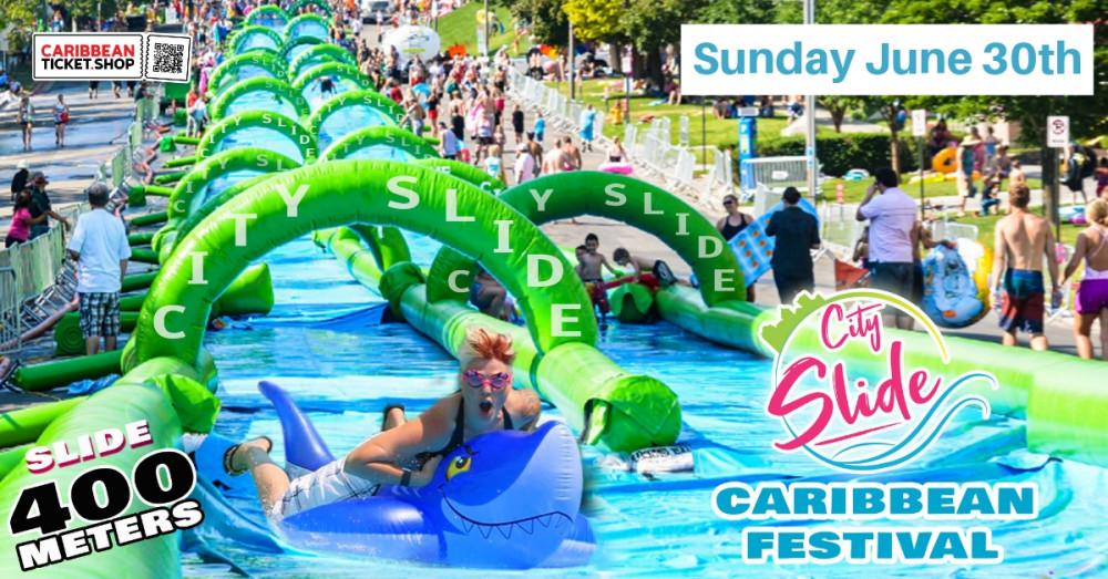 City Slide Caribbean Festival - June 30th