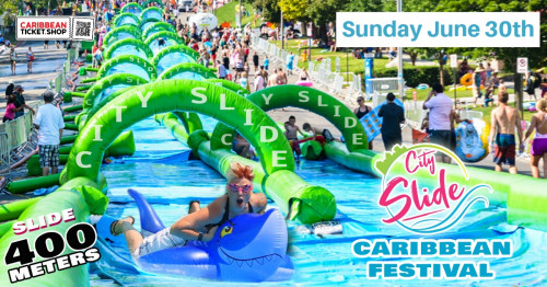 City Slide Caribbean Festival - June 30th